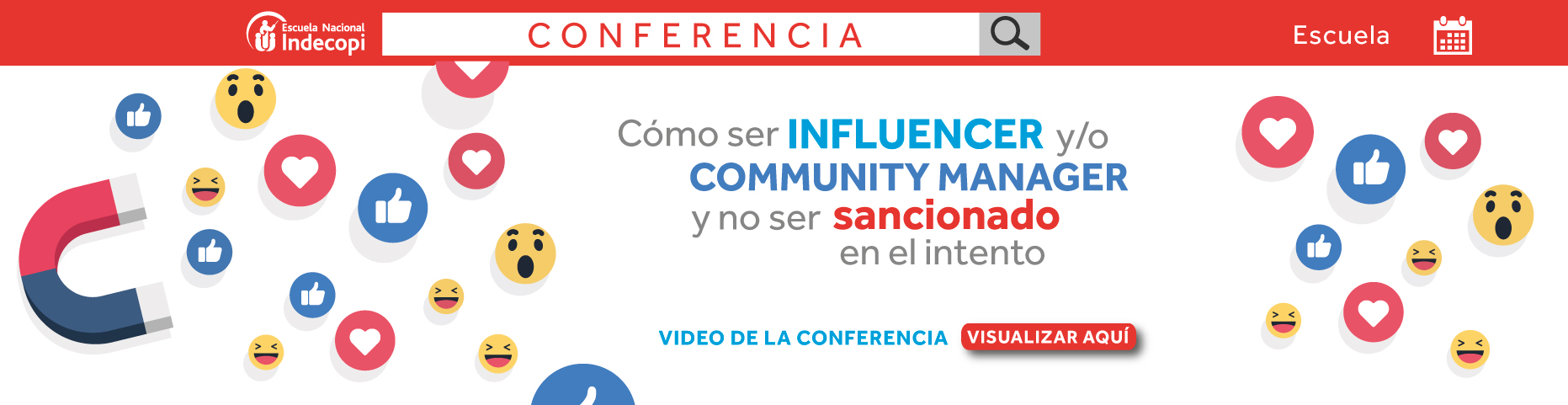 Conferencia Cómo ser influencer y/o community manager y no ser sancionado en el intento